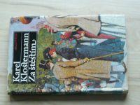 Klostermann - Za štěstím (1987)
