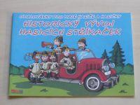 Omalovánky pro malé hasiče a hasičky - Historický vývoj hasicích stříkaček