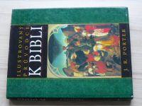 Porter - Ilustrovaný průvodce k BIBLI (1997)