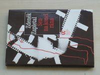Zapletal - Sen na konci rána (1988)