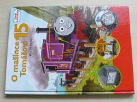 Awdry - O mašince Tomášovi 15 (2010)