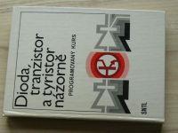 Dioda, tranzistor a tyristor názorně - Programovaný kurs (1983)