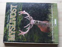 Durantel - Myslivost - Encyklopedie lovu, zbraní, zvěře a loveckých psů (2004)