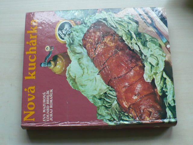 Mazurová, Brhlík, Romaňuk - Nová kuchárka (1983) slovensky