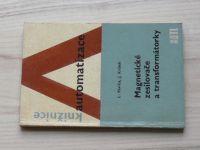 Pavlica, Krůšek - Magnetické zesilovače a transformátorky (1963)