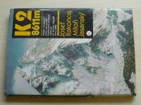 Rakoncaj, Jasanský - K2 8611m (1986)