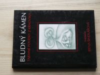 Šindlářová - Bludný kámen - Tajemné povídky z Krnovska (1999) Krnov
