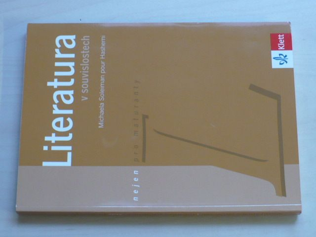 Soleiman pour Hashemi - Literatura v souvislostech nejen pro maturanty (2007)