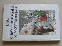 Háj - Kájova dobrodružství od posvícení do jara (1991)