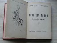 John Stewart Erskine - Prokletý ranch (1937) [The Hardship of Dave Leary]