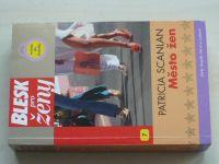 Blesk pro ženy 7 - Scanlan - Město žen (2006)