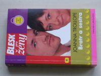 Blesk pro ženy 9 - Trollope - Bratr a sestra (2006)