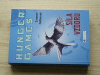 Collinsová - Hunger Games - Síla vzdoru (2011)