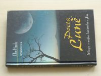 Hawke - Pocta Luně - Magie a mýtus lunárního cyklu (2005)