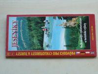 Jeseníky vítají cykloturisty a turisty - Nejkrásnější cykloturistické a turistické výlety (2003)