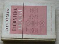 Kochman - Technické kreslení (SNTL 1955)