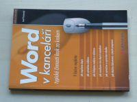 Pecinovský - Word v kanceláři - Typické činnosti krok za krokem (2002)
