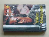 Plaidy - Vilém Dobyvatel (1996) 1. díl