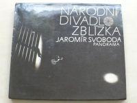 Svoboda - Národní divadlo zblízka (1987)