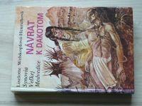 Welskopfová - Návrat k Dakotom - Synovia Velkej Medvedice (1988)