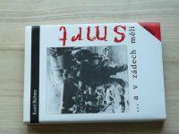 Karel Richter - ...a v zádech měli smrt (1998) výsadek S/1 2.sv.válka