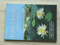 Kliková, Pavelková - Voda, zahrada a vodní rostliny (1999) Česká zahrada 15