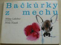 Lukešová - Bačkůrky z mechu (1978) il. Hanák