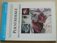 Plicní resekce - Aktuální multidisciplinární pohled (2000)