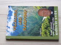 Rybinski - Vilcacora léčí rakovinu - Polský misionář páter Edmund Szeliga udivil svět (2000)