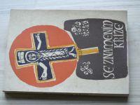 Se znamením kříže (Křesťanská akademie Řím 1967)