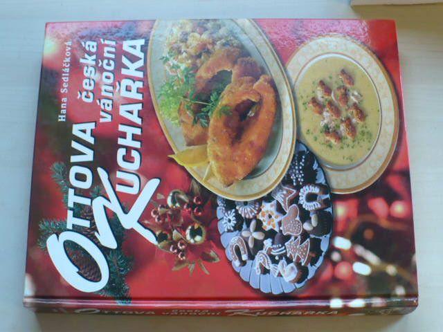 Sedláčková - Ottova česká vánoční kuchařka (2007)