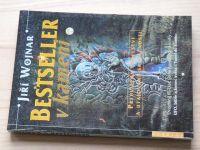 Wojnar - Bestseller v kameni  - Přehlížená poselství a utajování skutečnosti (2003)