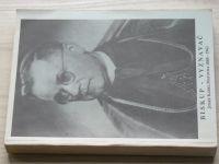 Biskup - Vyznavač - Josef Karel Matocha 1888 - 1961 (1991)