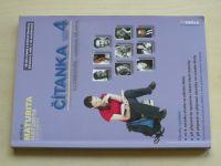 Čítanka 4 k literatuře - Přehled SŠ učiva (2006)