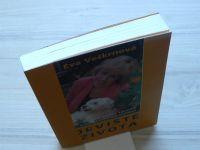Eva Veškrnová - Jeviště života (1999) Kniha o životě, zdraví a síle pozitivního myšlení