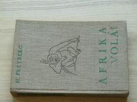 Freyberg - Afrika volá! (1936) Cestování v zemi neobmezených možností