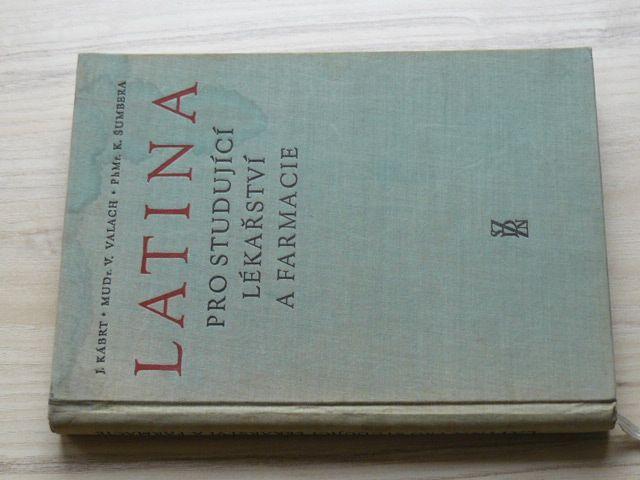 Kábrt, Valach - Latina pro studující lékařství a farmacie (1958)