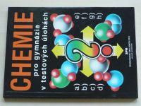Kodíček - Chemie pro gymnázia v testových úlohách (1998)