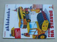 Kreativní skládanka č. 18 - Práce na stavbě (2015)