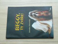 Petrovický - Beggy, ty zvíře (2000) tibetské plemeno Shih-tzu