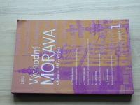 Východní Morava (2011) ročník 1