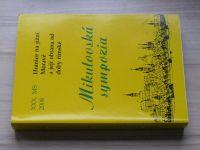 XXX. Mikulovské symposium 2008 - Hranice na jižní Moravě a její obrana od doby římské