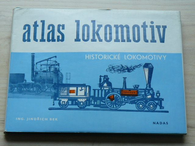 Bek - Atlas lokomotiv - Historické lokomotivy (1979)