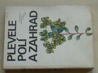 Hron, Kohout - Plevele polí a zahrad (1988)
