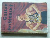 Lacina, Prchal - Gustav Frištenský - příběhy nejslavnějšího českého zápasníka (1970)