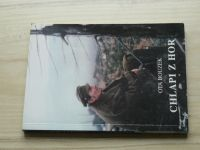 Ota Bouzek - Chlapi z hor (1998) Horská služba, Jeseníky