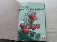 Peiker - Výnosové pěstování jahod (1949) podpis autora