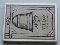 Villon - Malý testament (1975)