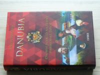 Winder, Simon: Danubia - osobní pohled na dějiny habsburské Evropy (2015)
