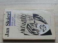 Jan Skácel - Kdo pije potmě víno (1988)